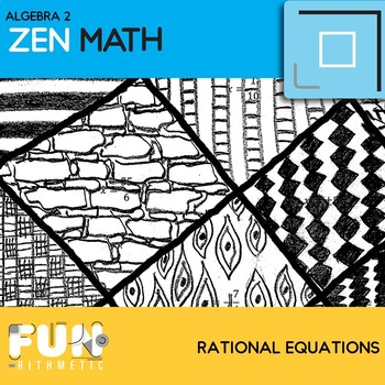 Rational Equations Zen Math