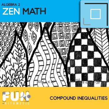 Compound Inequalities Zen Math