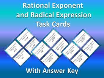 Rational Exponent and Radicals Task Cards