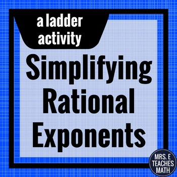 Rational Exponents Ladder Activity