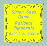 8.EE.1 and 8.EE.2, Integer Exponents and Roots-Simon Says Game