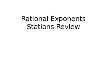 Rational Exponents Stations Review