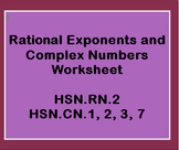 Rational Exponents and Complex Numbers Worksheet (HSN.RN.2, HSN.CN.1,2,3,7)