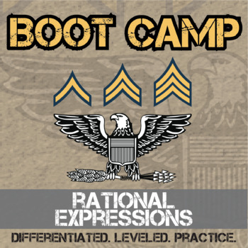 Rational Expressions Boot Camp -- Differentiated Practice Assignments