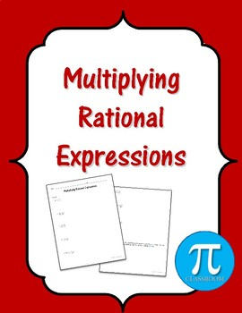 Rational Expressions - Multiplication