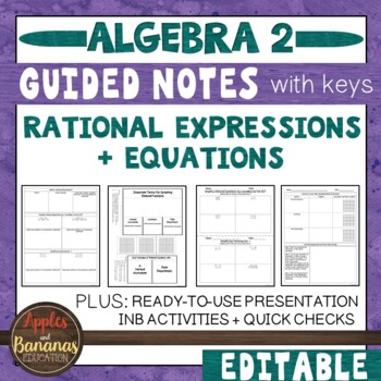 Rational Expressions and Equations - Scaffolded Notes & INB Activities