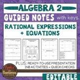 Rational Expressions and Equations - Guided Notes, Presentation & INB Activities