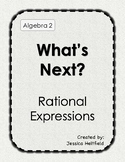 Rational Expressions and Equations Activity: What's Next? FREE!