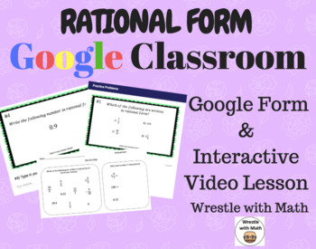 Rational Form (Google Form & Interactive Video Lesson!)