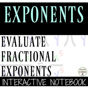 Rational (Fractional) Exponents Color-Coded Interactive Notebook Foldable