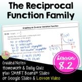 Reciprocal Functions (Algebra 2 - Unit 8)