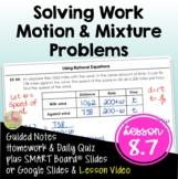 Work and Motion Problems (Algebra 2 - Unit 8)