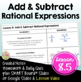 Add and Subtract Rational Expressions (Algebra 2 - Unit 8)