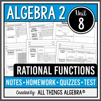 Rational Functions Algebra 2 Curriculum Unit 8 By All Things Algebra