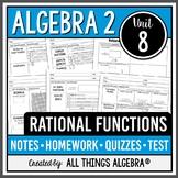 Rational Functions (Algebra 2 Curriculum - Unit 8)