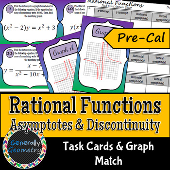 Rational Functions: Asymptotes & Discontinuity Task Cards & Graph Match; Pre-Cal
