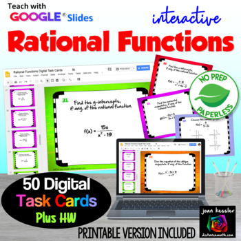 Rational Functions End of Unit Digital Task Cards plus HW with GOOGLE Slides