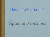 """Rational Functions """"I Have…Who Has…?"""" Game"""