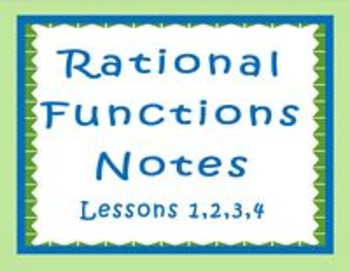 Rational Functions Lessons 1,2,3,4