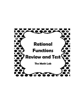 Rational Functions Review and Test