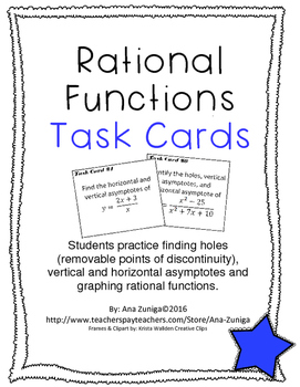 Rational Functions Task Cards: Holes, Vertical & Horizontal Asymptotes,  Graphing