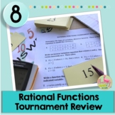 Rational Functions Tournament Review Activity (Algebra 2 -