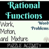 Rational Functions Work Motion Mixture Word Problems Puzzle