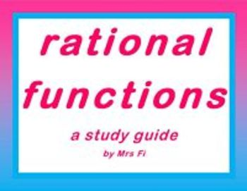 Rational Functions a Study Guide