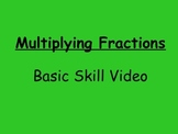 Basic Skills Video Multiplying Fractions