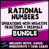 Rational Numbers Bundle - Operations with Negative Fractions & Decimals