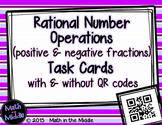 Rational Number Operations (positive & negative fractions) Task Cards -QR option