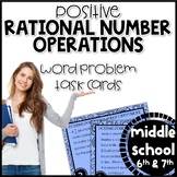 Rational Number Operations Word Problems Task Cards