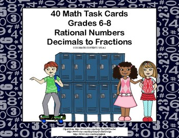 Rational Numbers-Decimals to Fractions-Task Cards-Grades 6-8