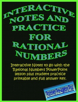 Rational Numbers Interactive Notes and Practice
