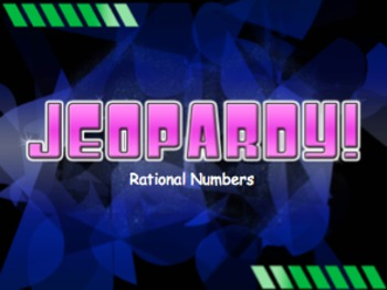 Rational Numbers Jeopardy Review Game! Middle School Math