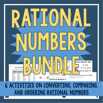 Rational Numbers Bundle - 6 Activities!