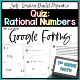 Rational Numbers QUIZ- for use with Google Forms