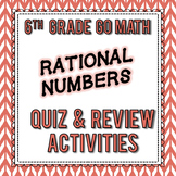 Rational Numbers Quiz & Review Activities - 6th Grade Go M