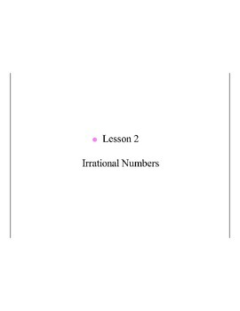 Lesson 2, Rational and Irrational Numbers