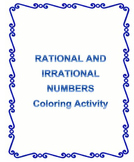 Rational and Irrational Numbers Coloring Activity (8.NS.A.