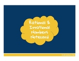 Rational and Irrational Numbers Notecard