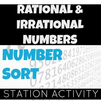 Rational and Irrational Numbers Sort Activity (Interactive notebook option)