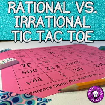 Rational vs. Irrational Numbers Tic Tac Toe Game