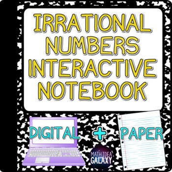 Rational vs. Irrational Numbers Interactive Notebook