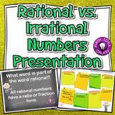 Rational vs. Irrational Numbers Presentation