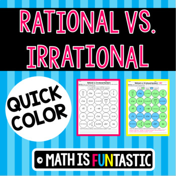 Rational vs. Irrational Numbers - Quick Color