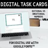 Rational vs. Irrational Task Cards