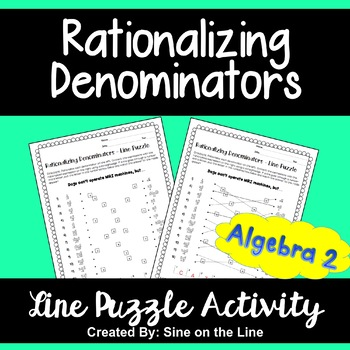 Rationalizing Denominators: Line Puzzle Activity