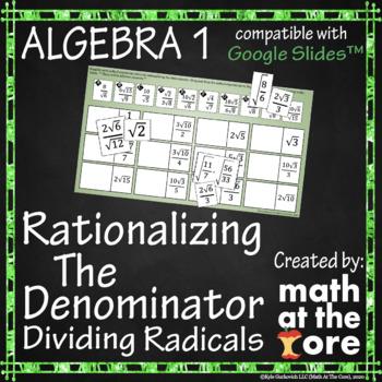 Rationalizing the Denominator - Dividing Radicals - GOOGLE Slides
