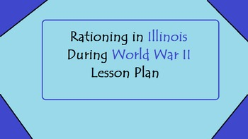Rationing In Illinois During World War II